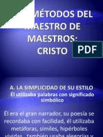 LOS MÉTODOS DEL MAESTRO DE MAESTROS.pptx