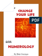 Blair Gorman - How to Change Your Life With Numerology