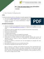 Informacao Matriculas 1 Ano 2012 2013 2