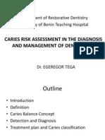 Caries Risk Assessment by Dr Egeregor