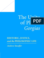 Devin Stauffer the Unity of Platos Gorgias Rhetoric, Justice, And the Philosophic Life 2006