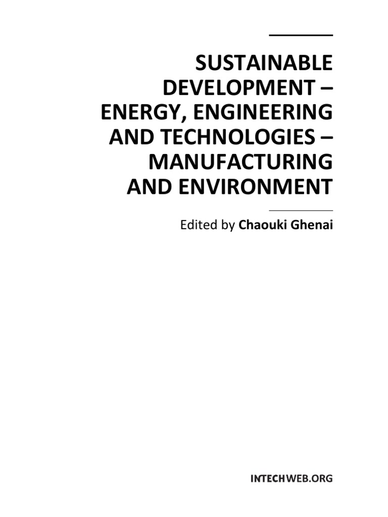 Sustainable_Development_ _Energy__EngineeriSUSTAINABLE DEVELOPMENT U2013  ENERGY, ENGINEERING AND TECHNOLOGIES U2013 MANUFACTURING AND ...