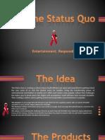 The Status Quo Elevator Pitch by Siyaduma Biniza.pptx