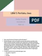 DWIKY_LBM 5 Perilaku Jiwa 2.ppt