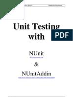 Unit Testing Part 1 - NUnit and NUnitAddIn
