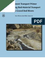 Sediment Transport Primer Estimating Bed-Material Transport in Gravel-Bed Rivers
