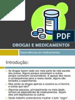 Droga Se Medicament Os