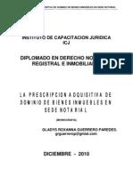 La Prescripcion Adquisitiva de Dominio de Bienes Inmuebles en Sede Notarial