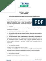 20130121 1415 Edital Intec-02-2013 Pq.tecn.Nortepioneiro