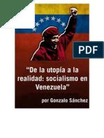 De la utopia a la realidad socialismo en Venezuela