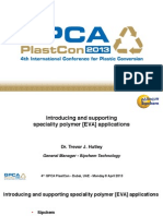 Introducing and Supporting Speciality Polymer [EVA] Applications GPCA PlastCon 7-9 April 2013 FINAL 8-4-13