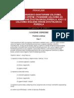 Pravilnik o veterinarsko-sanitarnim uslovima, odnosno opštim i posebnim uslovima za higijenu hrane životinjskog porekla
