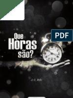 QUE HORAS SÃO - J. C. Ryle