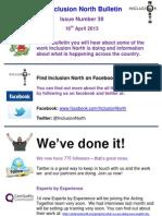 Inclusion North Bulletin 39 16.4.13