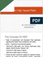 A Talk on High Speed Rails