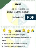 1 Divisa - Ideais - Pacto - Hino