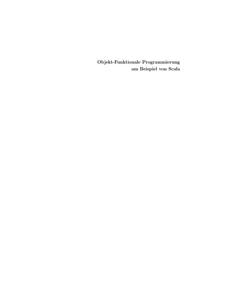 Objekt-funktionale Programmierung am Beispiel von Scala