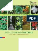 Arboles Urbanos de Chile / Guía de Reconocimiento