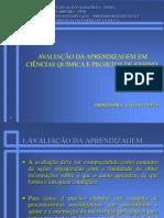 Avaliação da Aprendizagem em Ciências química e Projetos de Ensino