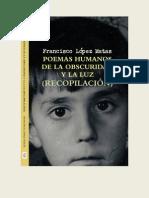 132291546 Francisco Lopez Matas Poemas Humanos Recopilacion 4 Libros 25-3-12