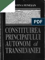 C. Fenesan - Constituirea Principatului Autonom Al Transilvaniei