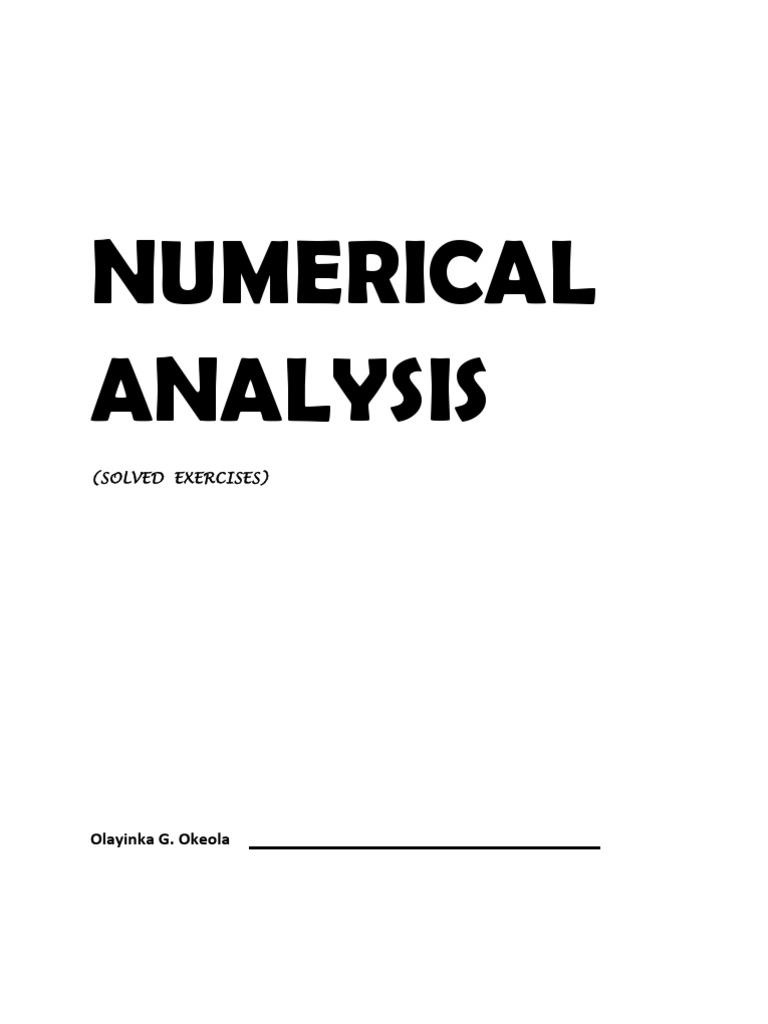 Numerical Analysis: Olayinka G. Okeola
