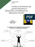 Cómo desarrollar el Seminario de Investigación Educativa