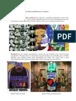 Andy Warhol e Romero Brito publicitários e artistas