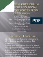 Classroom, Curriculum, Pluralism and Social Inclusion Indian Sceneario
