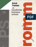 Erich-fromm-la Condicion Humana Actual