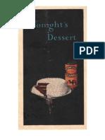 Tonight's Desert.  Undated, ca. 1920.