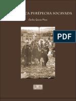 LA REPÚBLICA PURÉPECHA SOCAVADA