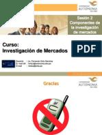 Sesión 2 del curso de  Investigación de Mercados 2011-1