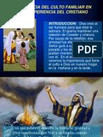 2.Importancia Del Culto Familiar...