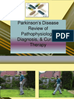 Parkinson's Disease Review of Pathophysiology, Diagnosis and Current Therapy