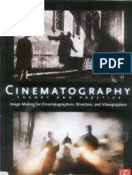 Cinematography - Theory and Practice