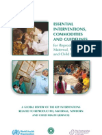 Essential Interventions Commodities and Guidelines Guidelines for Reproductive Maternal Newborn and Child Health
