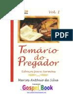 Marcos Antônio da Silva - Temário do Pregador - Vol.1