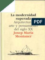 La modernidad Superada - La expresión de la arquitectura después del pensamiento moderno.pdf