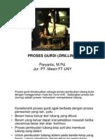 Proses Gurdi (Drilling)