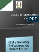 NEM y Ranking 2° 3° y 4° Medio