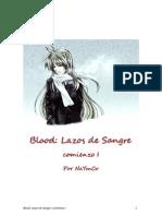 Blood, Lazos de Sangre, Comienzo I