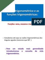 Aula 09- O circulo trigon e as funções trigon.