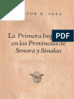Olea, Hector R. - La Primera Imprenta en Las Provincias de Sonora y Sinaloa