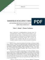 Berger y Luckman Modernidad, Pluralismo y Crisis de Sentido
