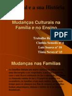 Mudanças Culturais na Família e no Ensino