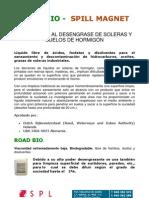 6 Road Bio - Spill Magnet