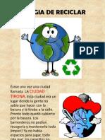 La Magia de Reciclar