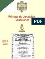 Grado 16 Principe de Jerusalen Miscelanea