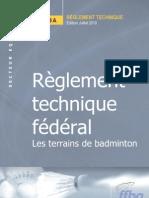 3 - FFBadminton Reglement Technique Les Terrains de Badminton
